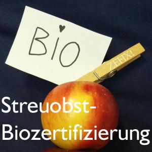 Biozertifizierung Streuobst